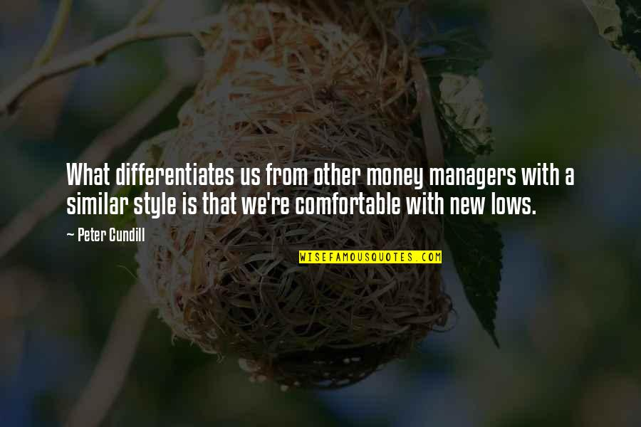 Differentiates Quotes By Peter Cundill: What differentiates us from other money managers with