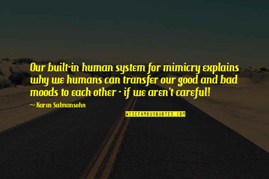 Dil Ka Rishta Quotes By Karen Salmansohn: Our built-in human system for mimicry explains why