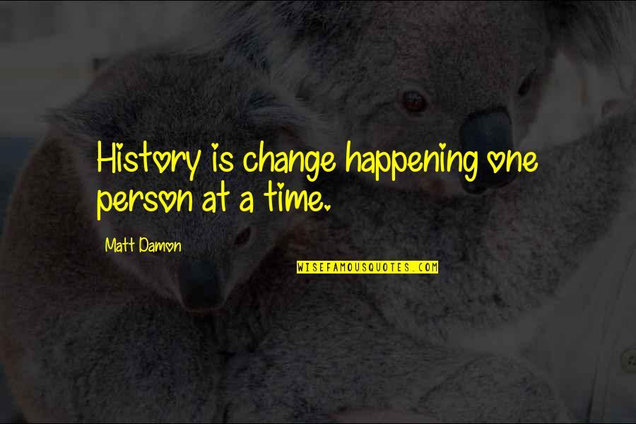 Direct Line Travel Insurance Quotes By Matt Damon: History is change happening one person at a