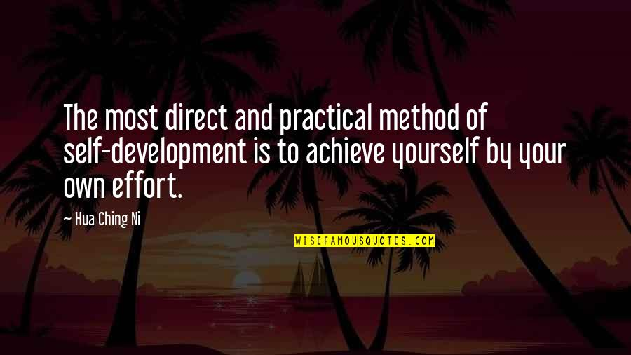 Direct Quotes By Hua Ching Ni: The most direct and practical method of self-development