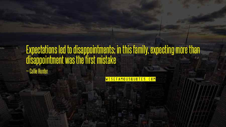 disappointments in family quotes top famous quotes about