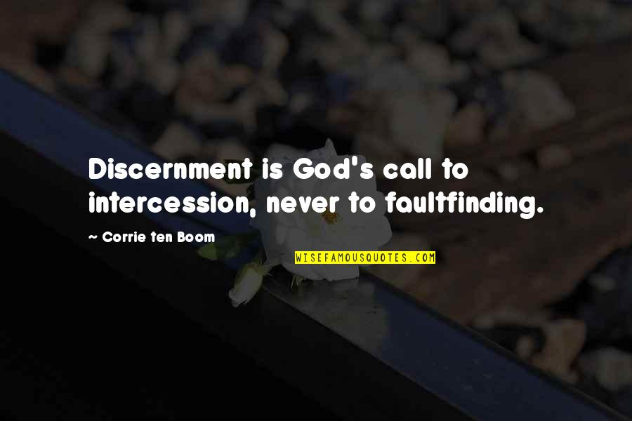 Discernment Quotes By Corrie Ten Boom: Discernment is God's call to intercession, never to