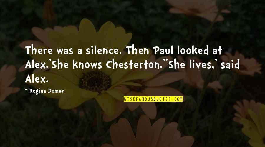Discoveris Quotes By Regina Doman: There was a silence. Then Paul looked at