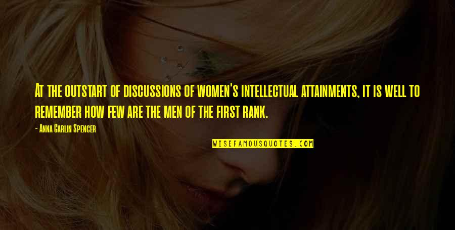 Discussions Quotes By Anna Garlin Spencer: At the outstart of discussions of women's intellectual