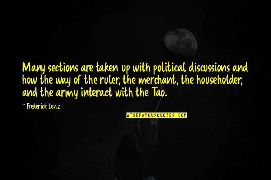 Discussions Quotes By Frederick Lenz: Many sections are taken up with political discussions