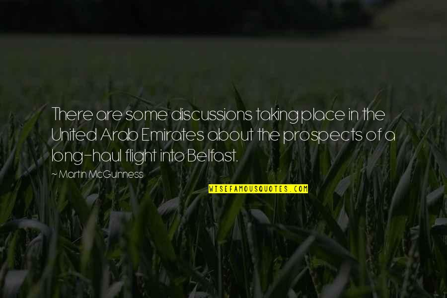 Discussions Quotes By Martin McGuinness: There are some discussions taking place in the