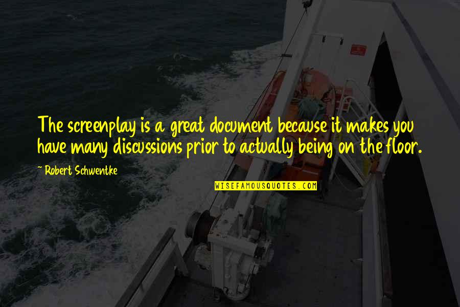 Discussions Quotes By Robert Schwentke: The screenplay is a great document because it