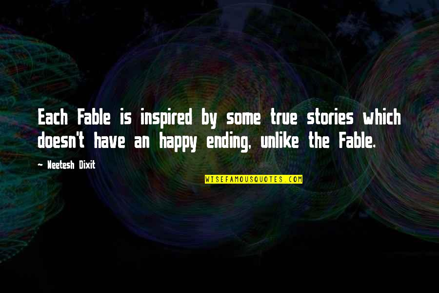 Distance Love Quotes By Neetesh Dixit: Each Fable is inspired by some true stories
