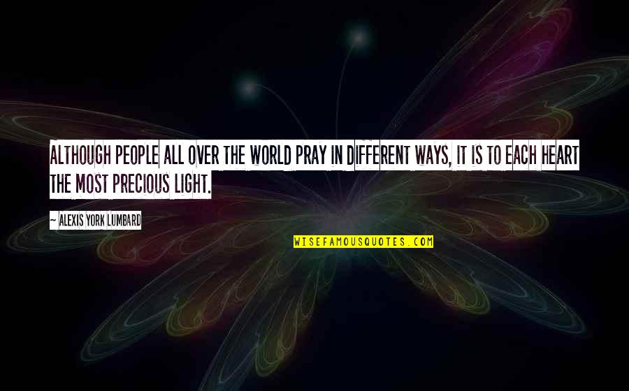 Diversity In Books Quotes By Alexis York Lumbard: Although people all over the world pray in