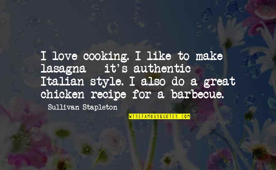 Diwali Wishes Short Quotes By Sullivan Stapleton: I love cooking. I like to make lasagna