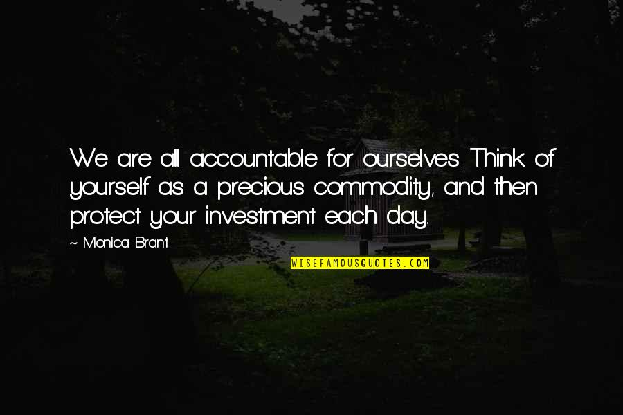 Diya Aur Baati Hum Quotes By Monica Brant: We are all accountable for ourselves. Think of