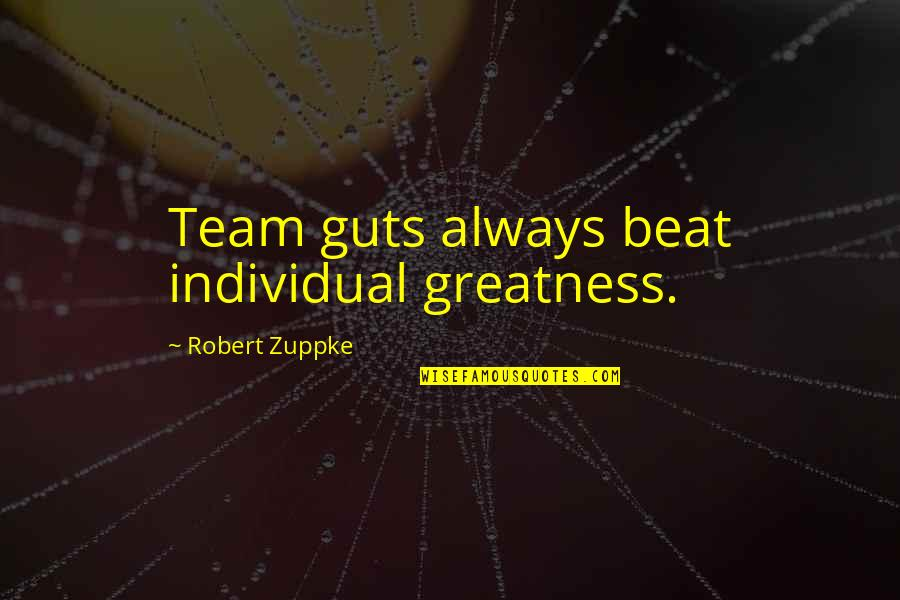 Do Book Reviews Need Quotes By Robert Zuppke: Team guts always beat individual greatness.