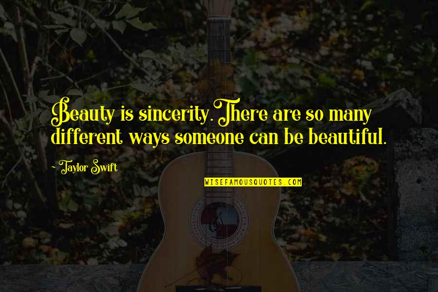 Do Book Reviews Need Quotes By Taylor Swift: Beauty is sincerity.There are so many different ways