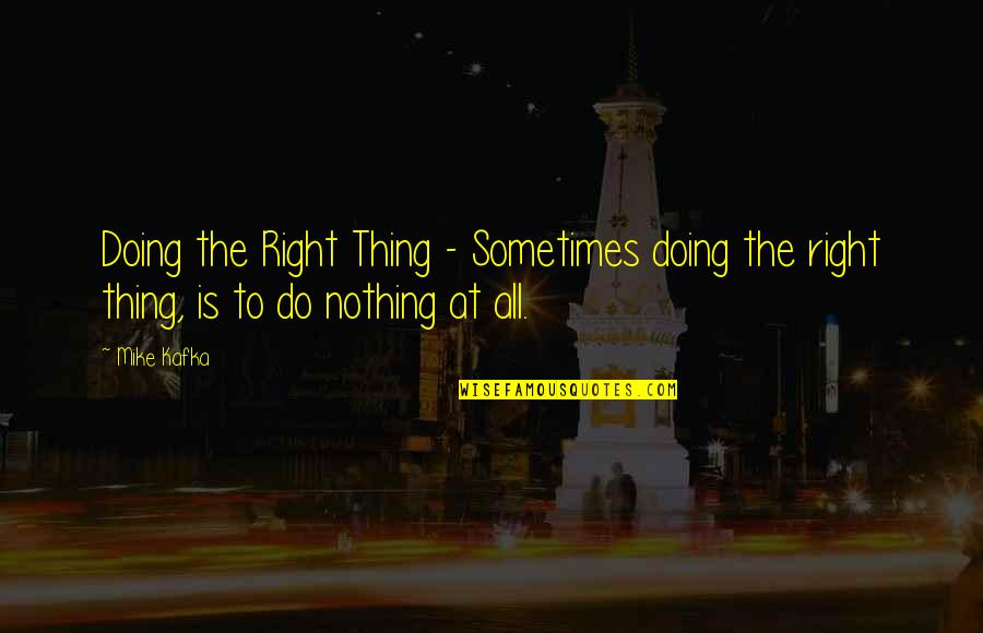 Do The Right Thing Best Quotes Top 64 Famous Quotes About Do The