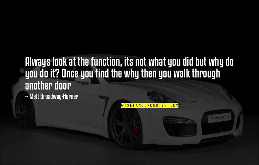 Do You Have To Indent Quotes By Matt Broadway-Horner: Always look at the function, its not what