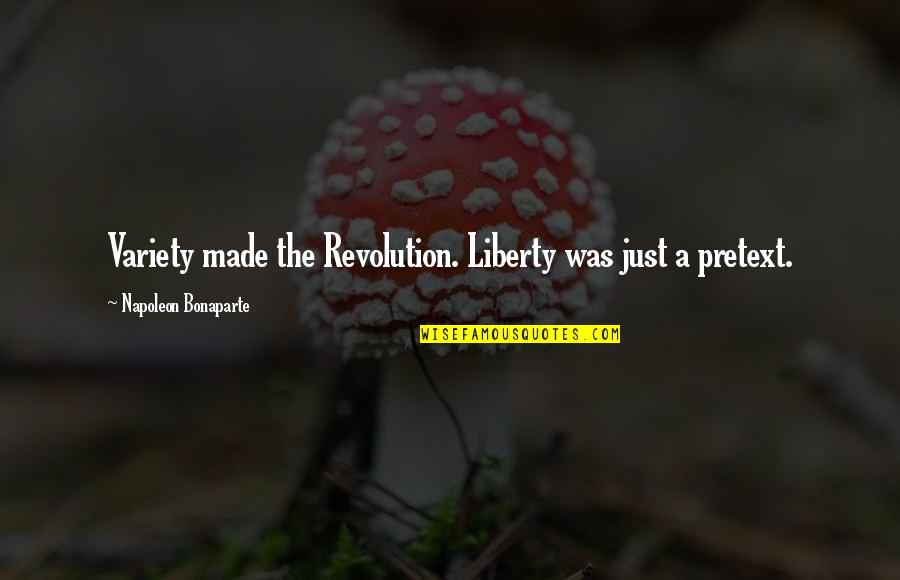 Do You Have To Indent Quotes By Napoleon Bonaparte: Variety made the Revolution. Liberty was just a