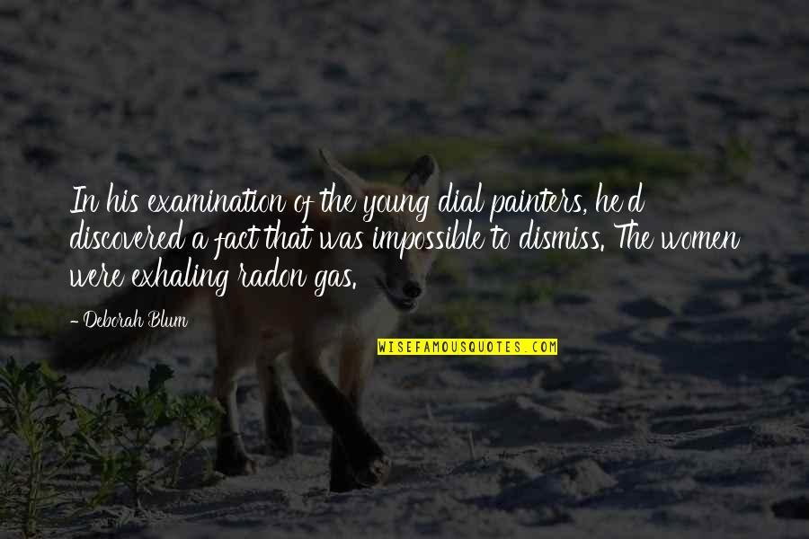 Doc Terminus Quotes By Deborah Blum: In his examination of the young dial painters,