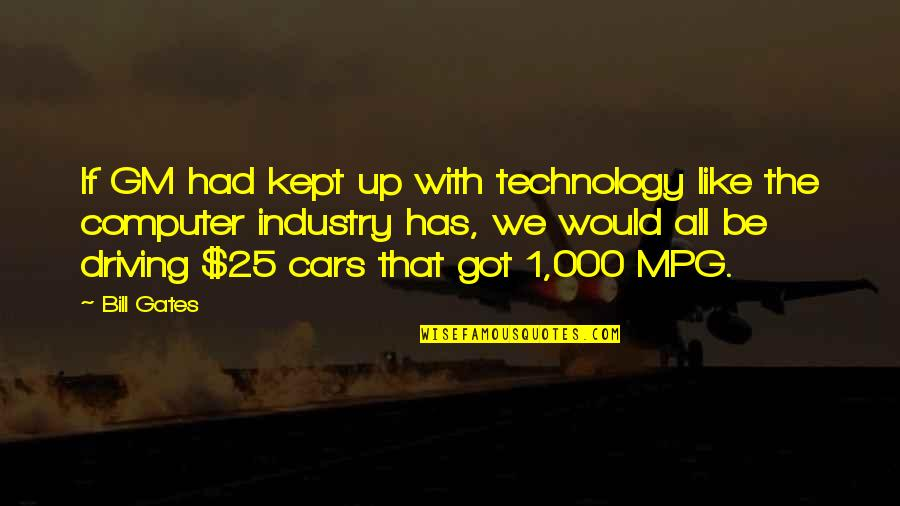 Doctor Who Battlefield Quotes By Bill Gates: If GM had kept up with technology like