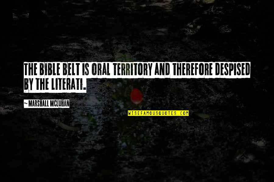 Doctor Who Battlefield Quotes By Marshall McLuhan: The bible belt is oral territory and therefore