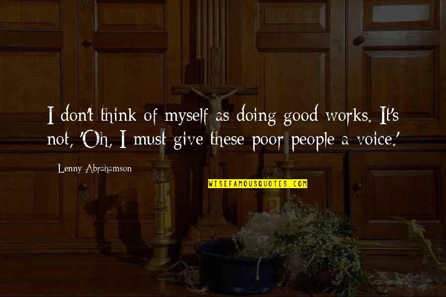 Doing Good Works Quotes By Lenny Abrahamson: I don't think of myself as doing good