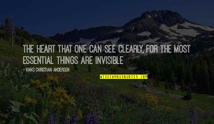 Doing Things Half Hearted Quotes By Hans Christian Andersen: The heart that one can see clearly, for