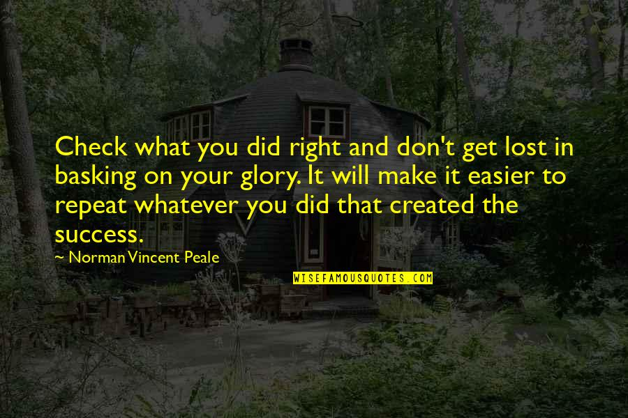 Don Norman Quotes By Norman Vincent Peale: Check what you did right and don't get