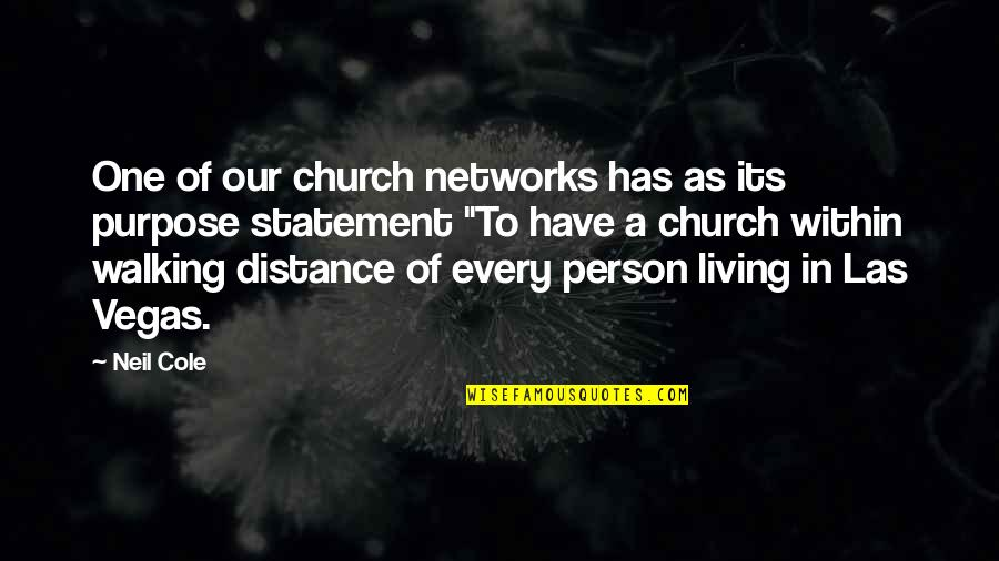 Don Test My Patience Quotes By Neil Cole: One of our church networks has as its