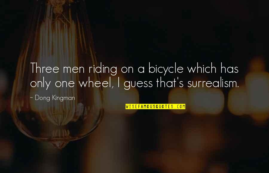 Dong Quotes By Dong Kingman: Three men riding on a bicycle which has