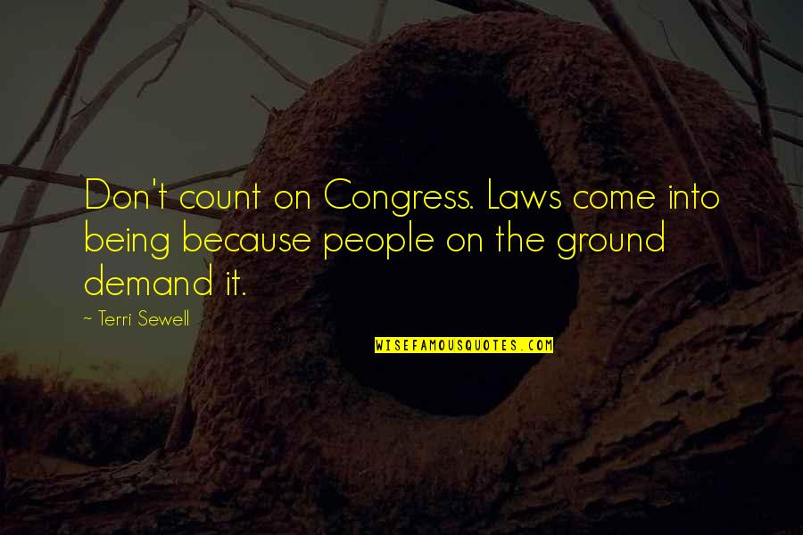 Don't Demand Quotes By Terri Sewell: Don't count on Congress. Laws come into being