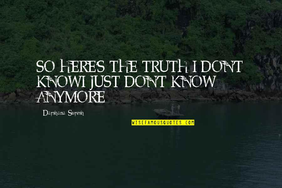Dont Even Know Anymore Quotes Top 70 Famous Quotes About Dont