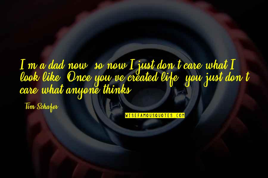 Don't Look Now Quotes By Tim Schafer: I'm a dad now, so now I just