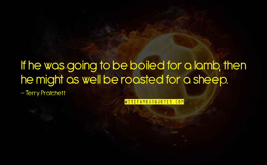 Doppels Quotes By Terry Pratchett: If he was going to be boiled for