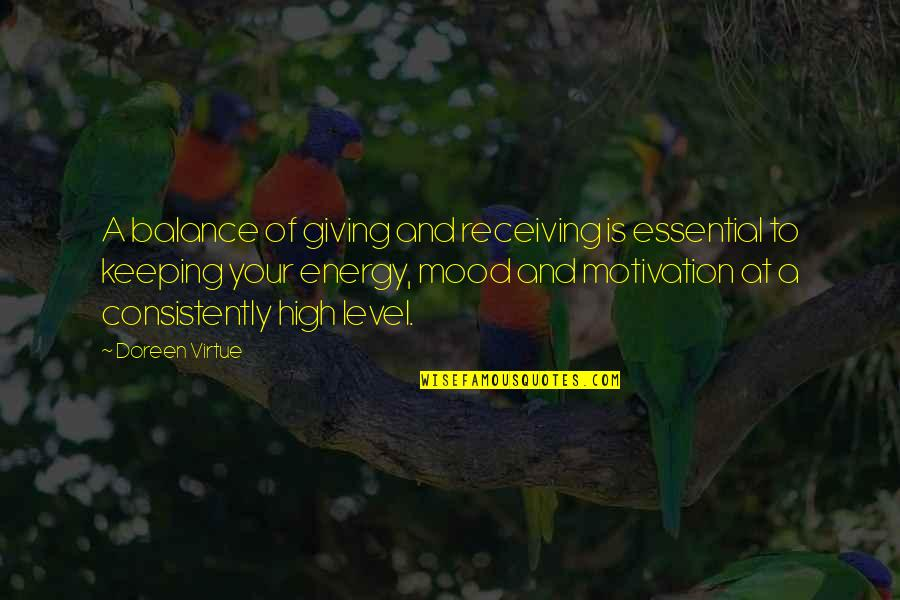 Doreen Virtue Quotes By Doreen Virtue: A balance of giving and receiving is essential