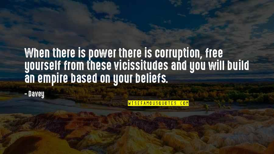 Dosbox Quotes By Davey: When there is power there is corruption, free