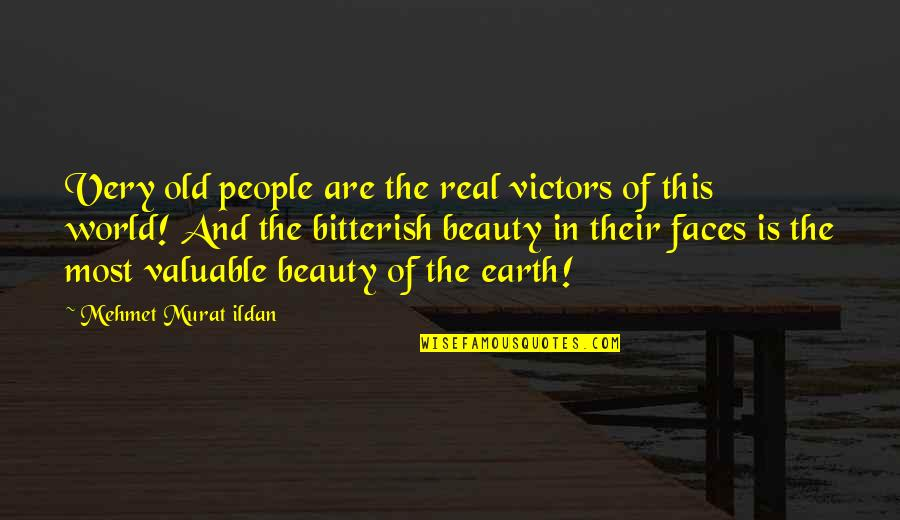 Dot Hack Quotes By Mehmet Murat Ildan: Very old people are the real victors of