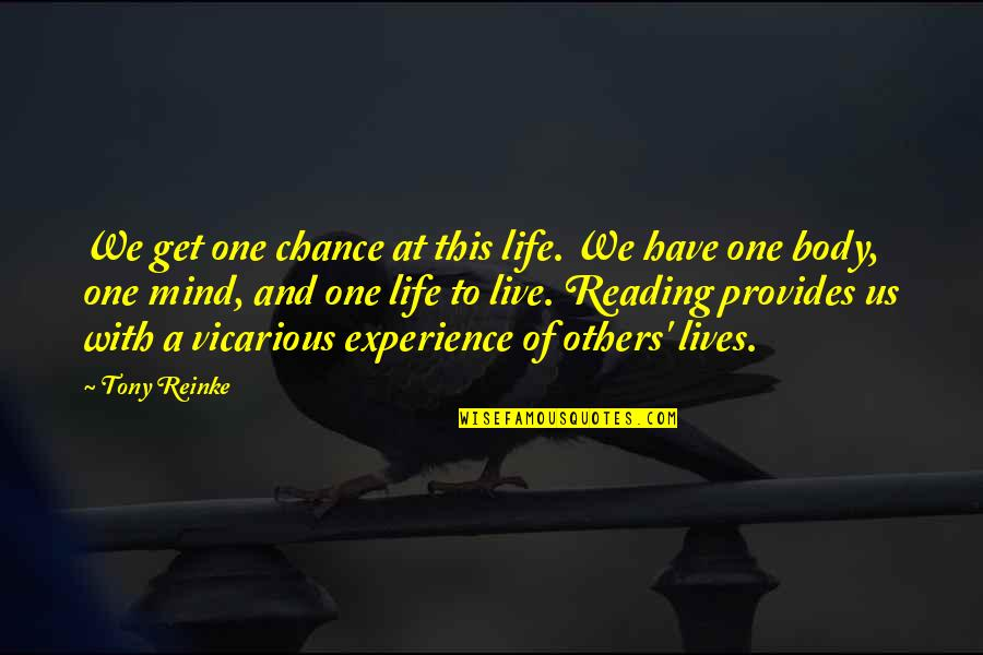 Dougie Freedman Quotes By Tony Reinke: We get one chance at this life. We