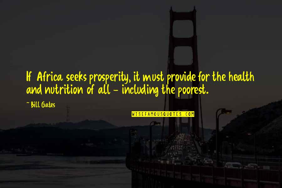 Download Branham Quotes By Bill Gates: If Africa seeks prosperity, it must provide for