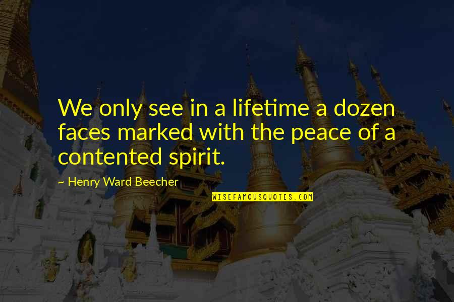 Dozen Quotes By Henry Ward Beecher: We only see in a lifetime a dozen