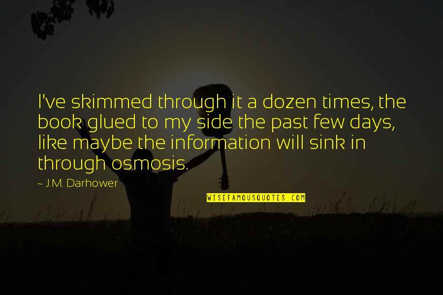 Dozen Quotes By J.M. Darhower: I've skimmed through it a dozen times, the