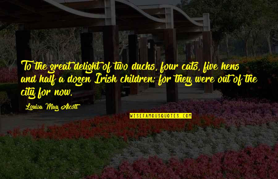 Dozen Quotes By Louisa May Alcott: To the great delight of two ducks, four