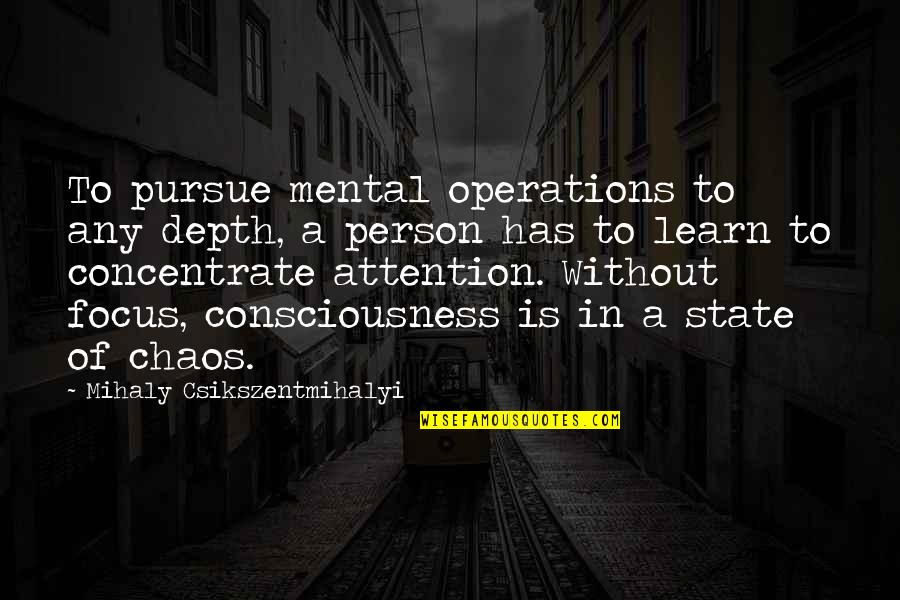 Dr Seuss Posters Quotes By Mihaly Csikszentmihalyi: To pursue mental operations to any depth, a