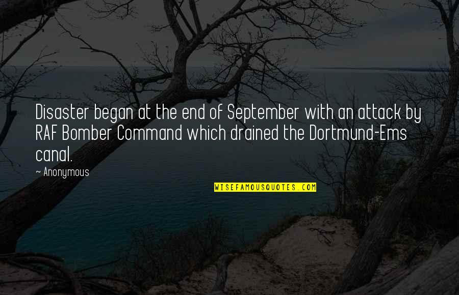 Drained Quotes By Anonymous: Disaster began at the end of September with