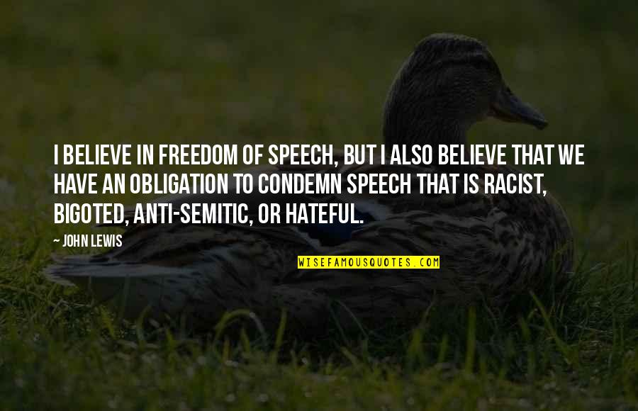Dreams Dying Quotes By John Lewis: I believe in freedom of speech, but I