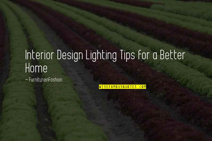 Dubai Quotes By FurnitureinFashion: Interior Design Lighting Tips for a Better Home