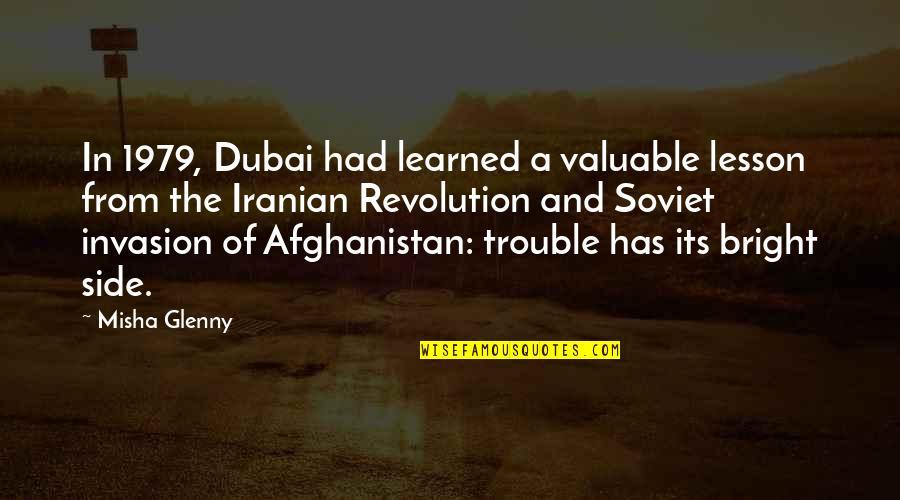 Dubai Quotes By Misha Glenny: In 1979, Dubai had learned a valuable lesson