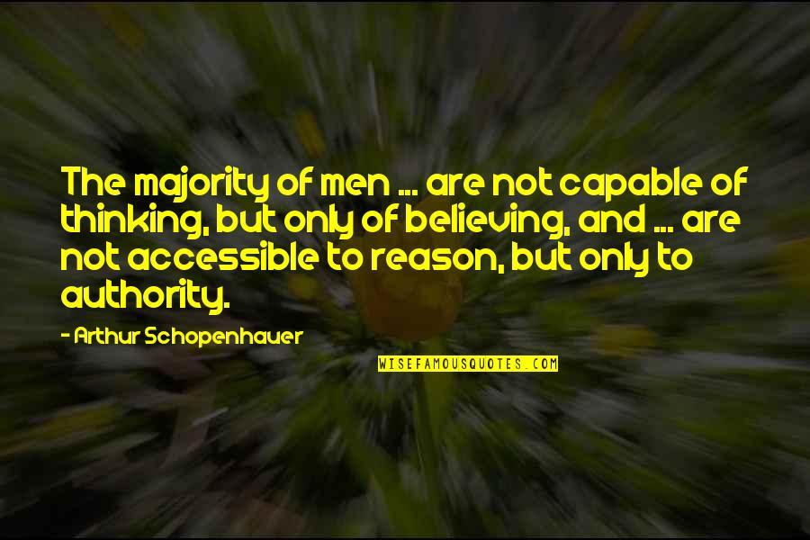 Duccio Quotes By Arthur Schopenhauer: The majority of men ... are not capable