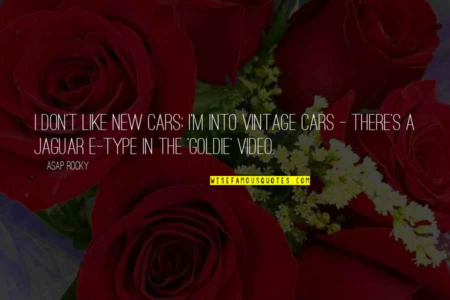 Duck Dynasty Christian Quotes By ASAP Rocky: I don't like new cars; I'm into vintage