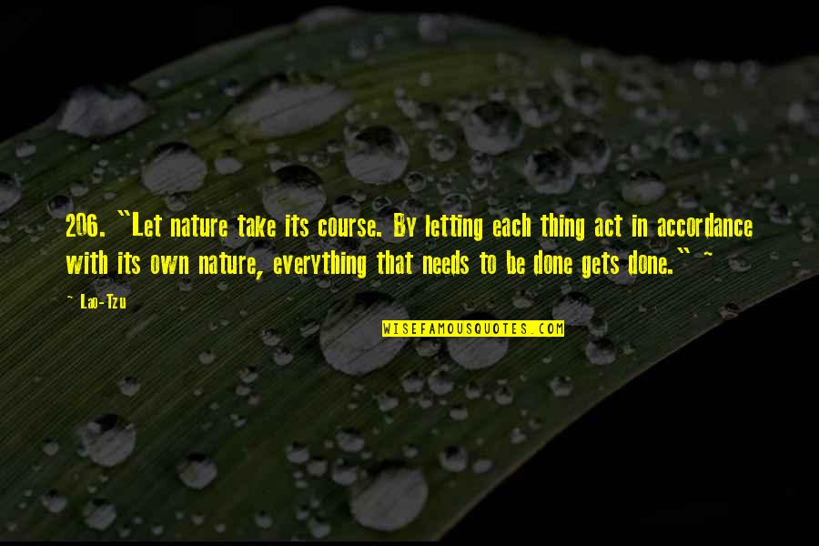 """Dumb Boss Quotes By Lao-Tzu: 206. """"Let nature take its course. By letting"""