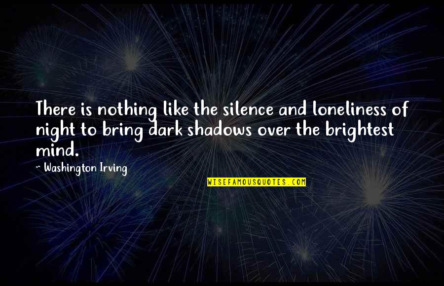 Dune Baron Harkonnen Quotes By Washington Irving: There is nothing like the silence and loneliness