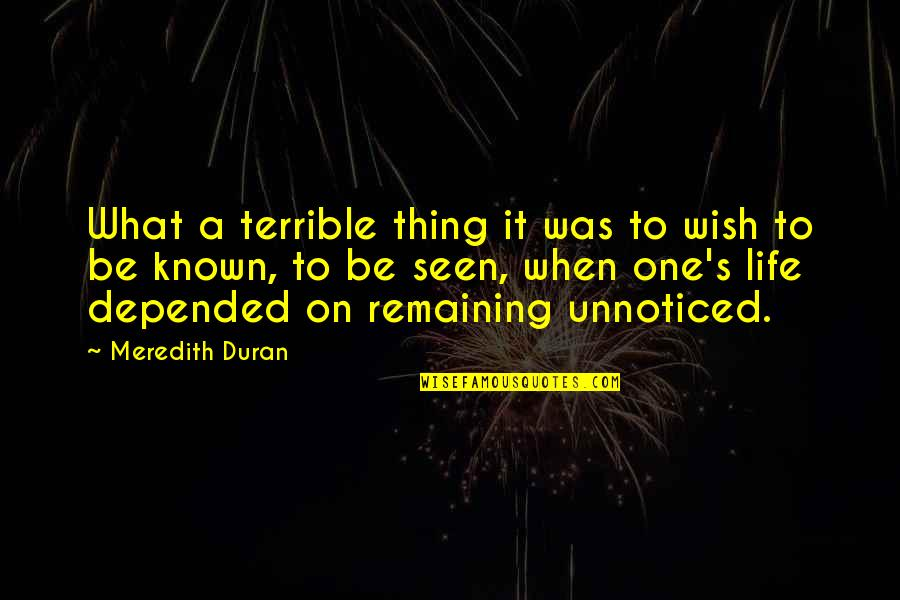 Duran's Quotes By Meredith Duran: What a terrible thing it was to wish
